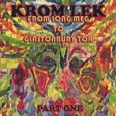 From Long Meg to Glastonbury Tor by Krom Lek