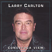 Conestoga View (single song) de Larry Carlton