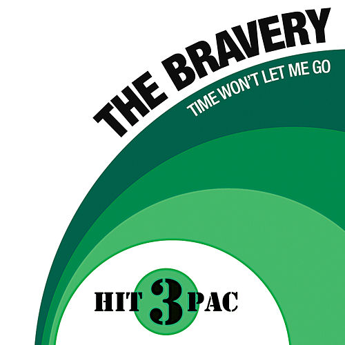 Time Won't Let Me Go Hit Pack by The Bravery