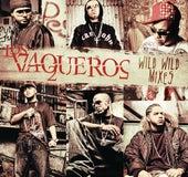 Los Vaqueros Wild Wild Mixes de Various Artists