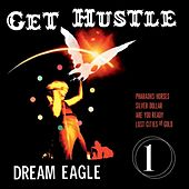 Dream Eagle by Get Hustle