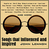 Songs That Influenced and Inspired John Lennon de Various Artists