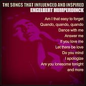 Songs That Influenced and Inspired Engelbert Humperdinck by Various Artists