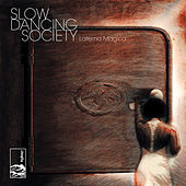 Laterna Magica by Slow Dancing Society
