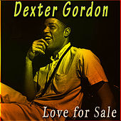 Love for Sale von Dexter Gordon