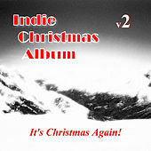 The Indie Christmas Album, Vol. 2 by Various Artists