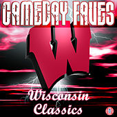 On Wisconsin: Gameday Faves by University of Wisconsin Marching Band