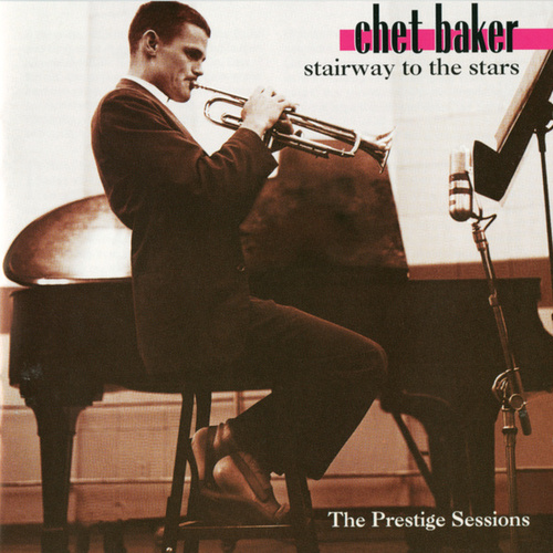 Stairway To The Stars by Chet Baker