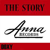The Story: Anna Records (Doxy Collection Remastered) by Various Artists