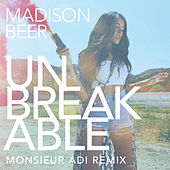 Unbreakable (Monsieur Adi Remix) by Madison Beer