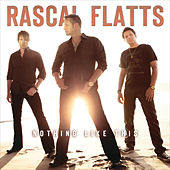 Nothing Like This de Rascal Flatts