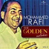 The Golden Melodies, Vol. 2 von Mohammed Rafi