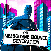 The Melbourne Bounce Generation EP by Various Artists