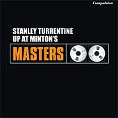 Up at Minton's by Stanley Turrentine