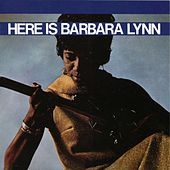 Here Is Barbara Lynn de Barbara Lynn