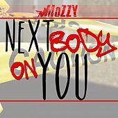 Next Body On You von Mozzy