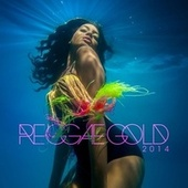 Reggae Gold 2014 by Various Artists