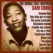 The Songs That Inspired Sam Cooke by Various Artists