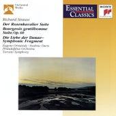 Strauss: Der Rosenkavalier Suite; Der Bürger als Edelmann - Suite, Op.60; Symphonic Fragment from Die Liebe der Danae by Various Artists