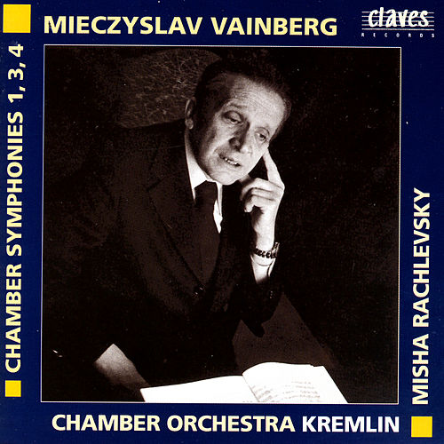 Mieczyslav Vainberg: Chamber Symphonies 1, 3, 4 by Various Artists