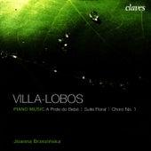 Villa Lobos: Piano Music by Heitor Villa-Lobos