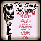 The Songs That Inspired Rod Stewart by Various Artists
