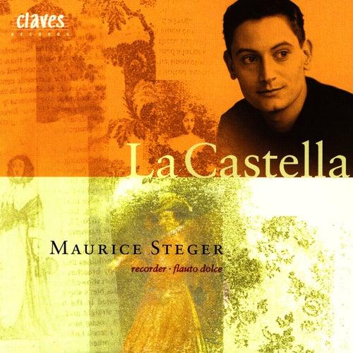 La Castella: Italian Baroque Virtuoso Instrumental Music by Maurice Steger