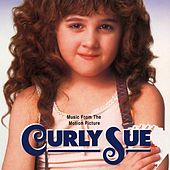 Curly Sue (Music From The Motion Picture) by Various Artists