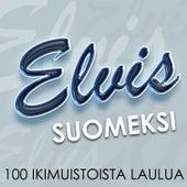 Elvis Suomeksi - 100 ikimuistoista laulua von Elvis Suomeksi - 100 ikimuistoista laulua
