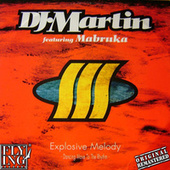 Explosive Melody (Dancing Move to the Rhythm) di DJ Martin