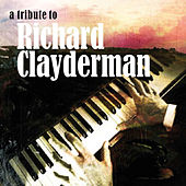 A Tribute To Richard Clayderman Part 2 by Various Artists