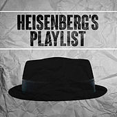 Heisenberg's Playlist de Various Artists