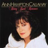 Bring Back Romance by Ann Hampton Callaway