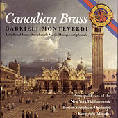 Monteverdi and Gabrieli Antiphonal Music de Canadian Brass