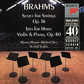 Brahms: Sextet for Strings, Op. 36 & Horn Trio, Op. 40 de Marlboro Recording Society