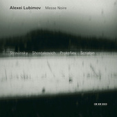 Messe Noire by Alexei Lubimov