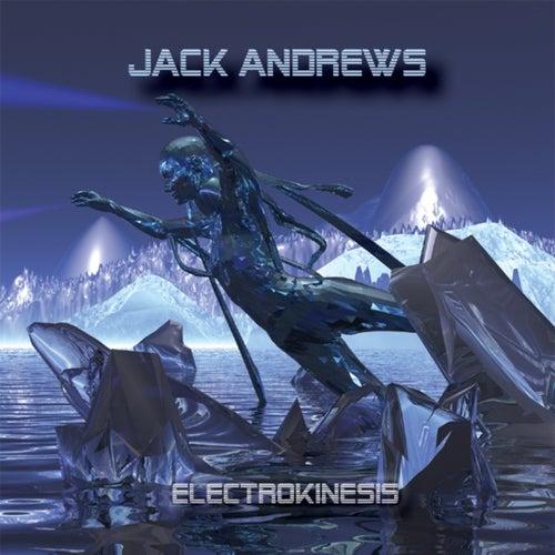 Electrokinesis by Jack Andrews