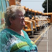 Bullying Behavior in America: Words Do Hurt by Various Artists