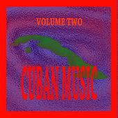 Cuban Music Vol. 2 de Various Artists