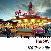 The 50's (The Best Compilation Ever) [100 Classic Hits] de Various Artists