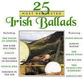 25 Most Requested Irish Ballads by Various Artists