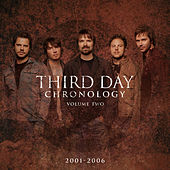 Chronology, Volume Two:  2001-2006 von Third Day
