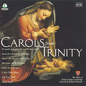 Carols From Trinity von The Choir Of Trinity College, Cambridge