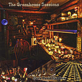 The Greenhouse Sessions by Mark David Manders