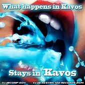 What Happens In Kavos, Stays In Kavos 2014 - EP by Various Artists