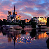 I Love Paris von Luis Mariano