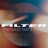 The Hand That's Dealt de Filter