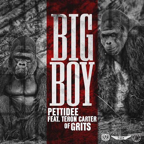 Big Boy (feat. Teron Carter) by Pettidee