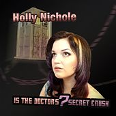 Is the Doctor's Secret Crush by Holly Nichole