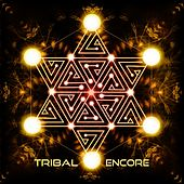 Tribal Encore - EP by Various Artists